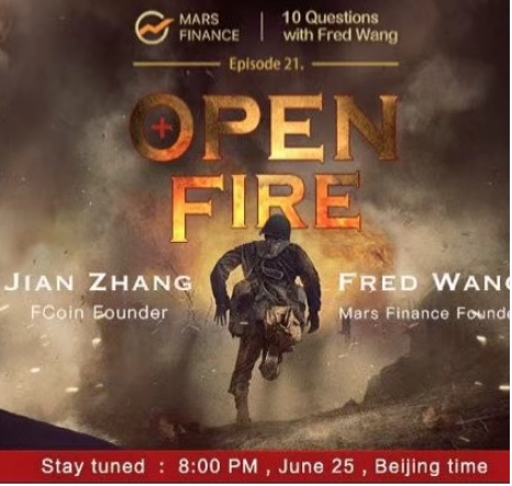 "Jian Zhang, founder of FCoin joins Fred Wang of Mars Finance at ""10 Q with Fred Wang"""